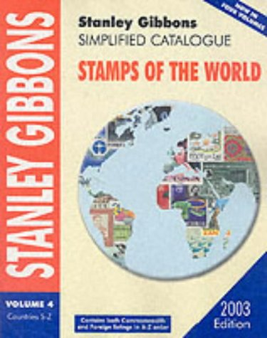 9780852595398: Stanley Gibbons Simplified Catalogue 2003: Countries S-Z v.4: Stamps of the World: Countries S-Z Vol 4