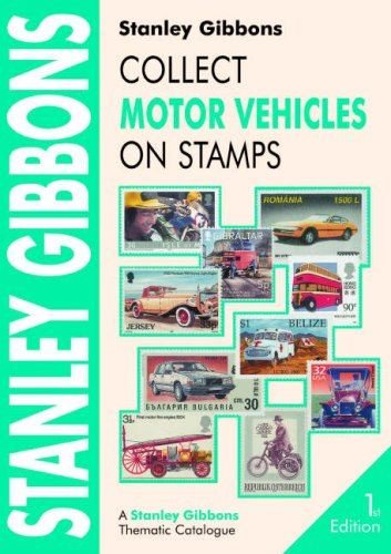9780852595596: Collect Motor Vehicles on Stamps (Stamp Catalogue)