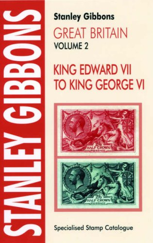 9780852595664: Stanley Gibbons Specialized Stamp Catalogue: Great Britain, Vol. 2 - King Edward VII to King George VI