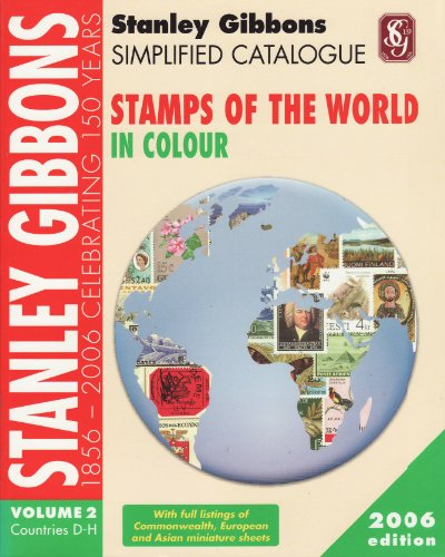 Stanley Gibbons Simplified Catalogue of Stamps of the World: Countries D-H v. 2 (Simplified)