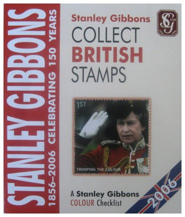 Collect British Stamps: A Stanley Gibbons Colour: Gibbons, Stanley