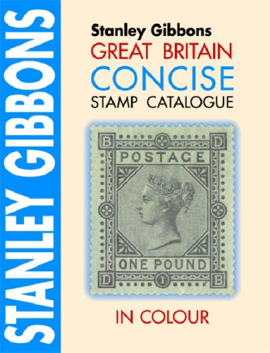 9780852596210: Great Britain Concise Catalogue in Colour (Stamp Catalogue)