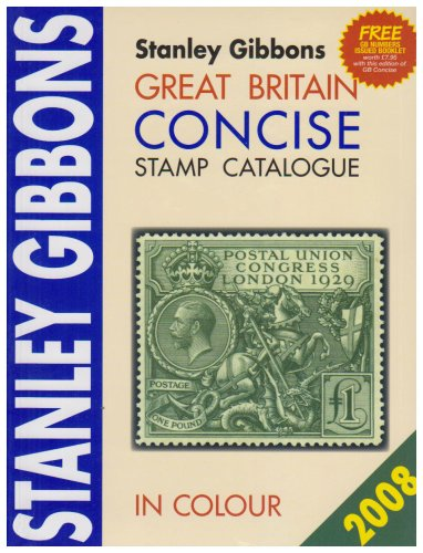 9780852596777: Stanley Gibbons Great Britain Concise Stamp Catalogue 2008 in Colour