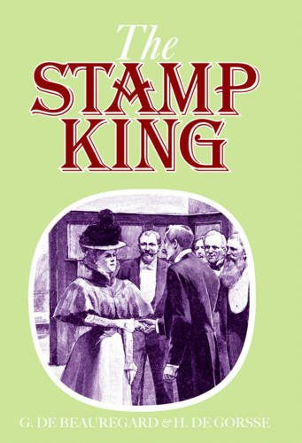 9780852597460: Stanley Gibbons the Stamp King