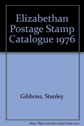 Elizabethan Postage Stamp Catalogue: Gibbons, Stanley
