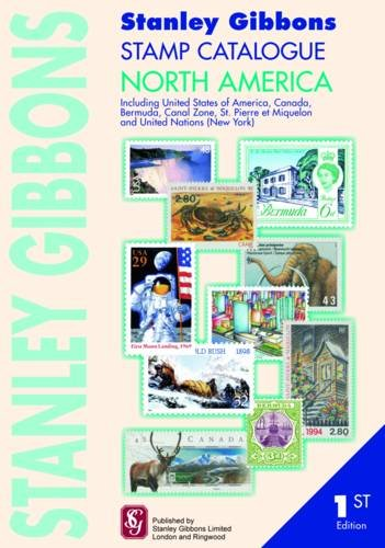 9780852597880: Stanley Gibbons Stamp Catalogue North America: Including USA, Canada Bermuda, Canal Zone, Hawaii, St. Pierre Et Miquelon and United Nations (New York)