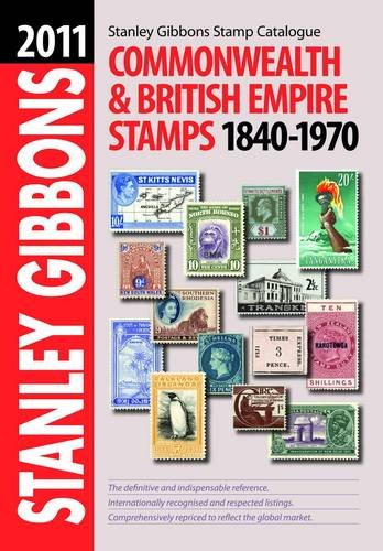 9780852597972: Stanley Gibbons Stamp Catalogue: Commonwealth & British Empire 1840-1970