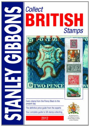 Collect British Stamps: A Stanley Gibbons Checklist of the Stamps of Great Britain