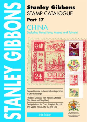 9780852598474: China - Stanley Gibbons Stamp Catalogue: Part 17