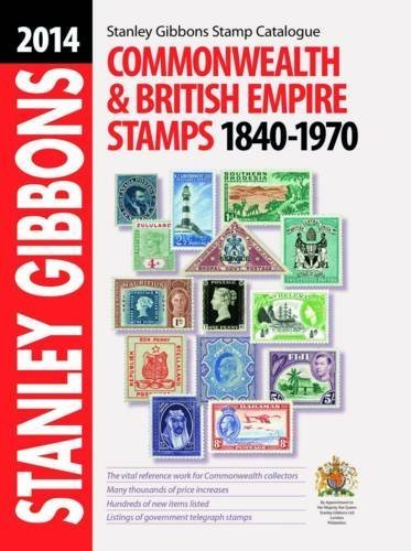 Stanley Gibbons 2013 Commonwealth & Empire Stamps 1840-1970