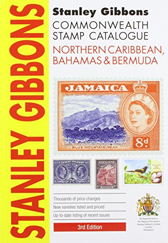 9780852598771: Stanley Gibbons Cataloge 2013: Northern Caribbean, Bahamas & Bermuda