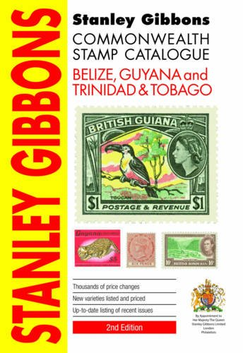 Commonwealth Stamp Catalogue: Belize, Guyana, Trinidad & Tobago: Gibbons, Stanley