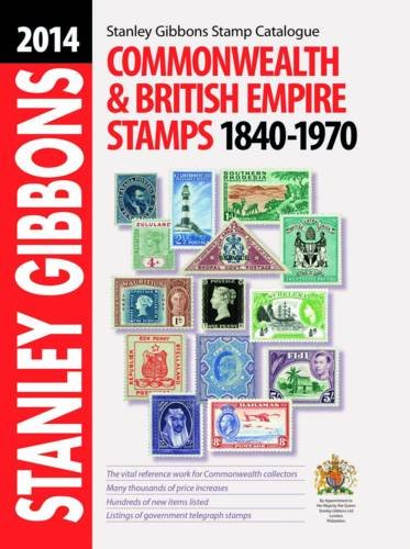 9780852598795: Stanley Gibbons Stamp Catalogue: Commonwealth & Empire Stamps 1840-1970