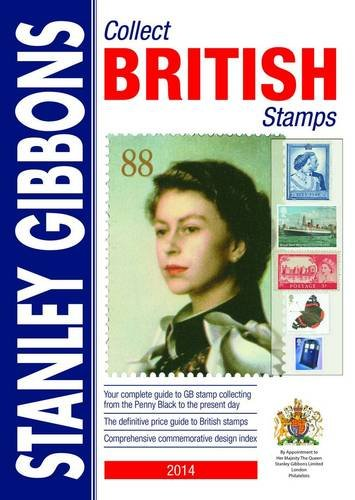 9780852598931: Stanley Gibbons 2014: Collect British Stamps