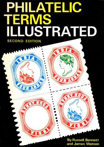 9780852598955: Philatelic Terms Illustrated