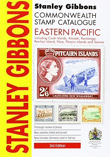 Stanley Gibbons Catalogue 2015: Eastern Pacicic (Including Cook Islands, Aitutaki, Penrhyn Island, ...