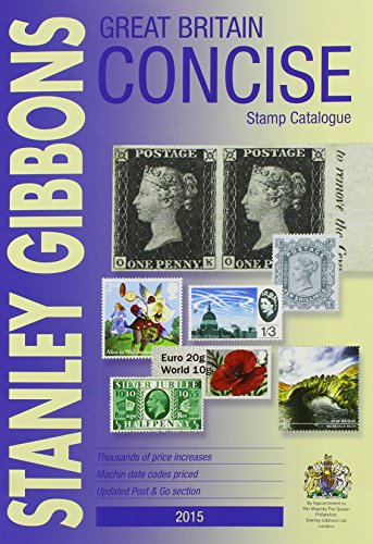 9780852599440: Great Britain Concise Stamp Catalogue 2015