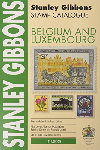 Stamp Catalogue: Belgium and Luxembourg (Including Belgian Congo and Colonies) (Foreign ...