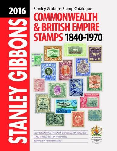 9780852599518: 2016 Commonwealth & Empire Stamps 1840-1970