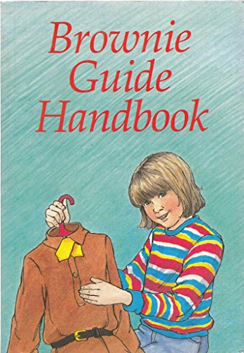 9780852600993: The Brownie Guide Handbook