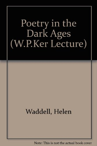 9780852610299: Poetry in the Dark Ages (W.P.Ker Lecture)
