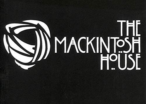 9780852611869: Mackintosh House: A Guidebook to the Mackintosh Wing of the Hunterian Art Gallery, University of Glasgow
