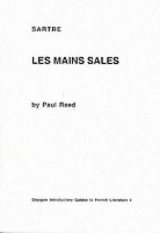 Jean-Paul Sartre : Les Main Sales: Reed Paul