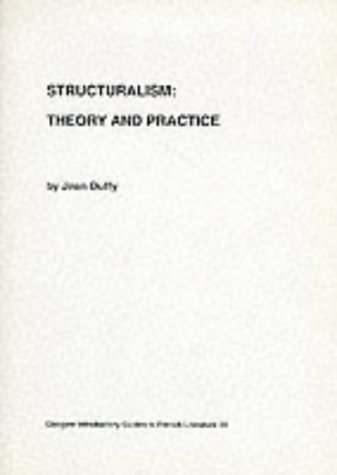 9780852613191: Structuralism: Theory & Practice: Laclos, Critical Monographs in English (Glasgow Introductory Guides to French Literature)
