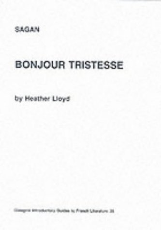 """9780852614693: Sagan: """"Bonjour Tristesse"""" (Glasgow Introductory Guides to French Literature)"""