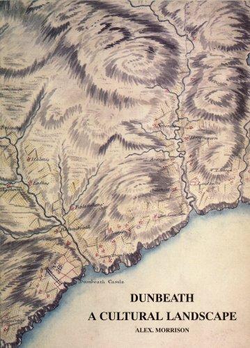 Dunbeath: A Cultural Landscape: Alex Morrison