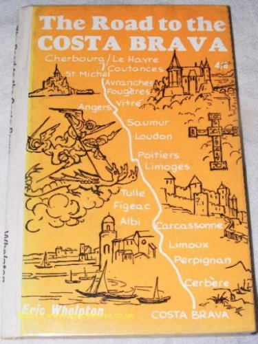 9780852630297: Road to the Costa Brava