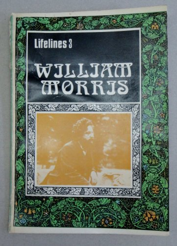 9780852631423: William Morris, 1834-1896 (Lifelines)