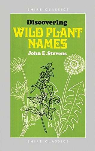 9780852632130: Discovering Wild Plant Names (Shire Discovering)