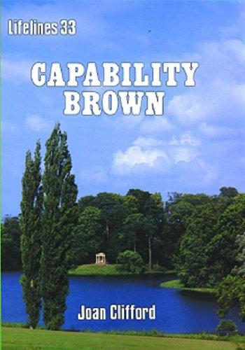 9780852632741: Capability Brown: An Illustrated Life of Lancelot Brown 1716-1783 (Lifelines Series)