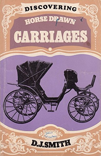 Discovering Horse Drawn Carriages