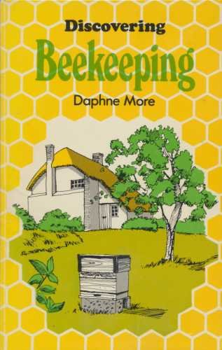 Discovering Beekeeping: More, Daphne