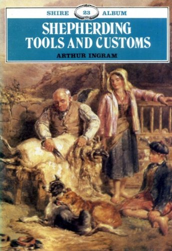 Shepherding tools and customs (Shire album ; 23)