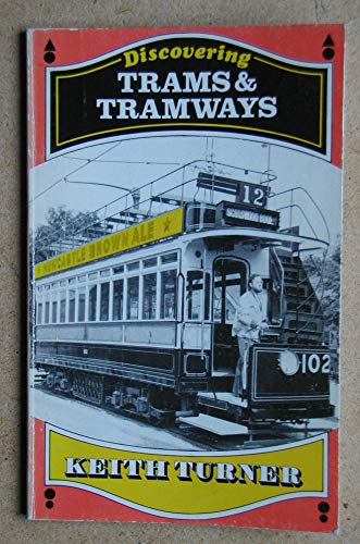 9780852633847: Trams and Tramways (Discovering)