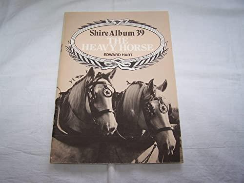 9780852634523: Heavy Horse (Shire album)