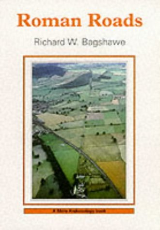 Roman Roads (Shire Archaeology)
