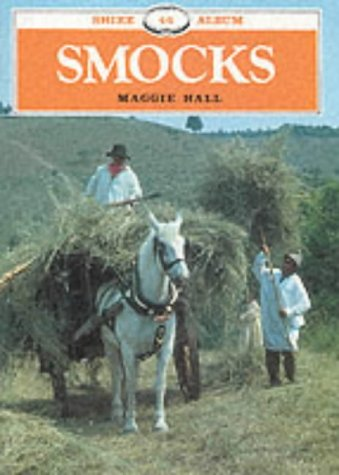 9780852634776: Smocks (Shire Library)