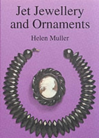 Jet Jewellery and Ornaments (Shire Album): Muller, Helen