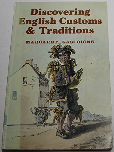 Discovering English Customs and Traditions: Gascoigne, Margaret