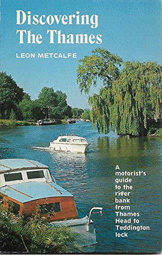 The Thames (Discovering) (0852635664) by Metcalfe, Leon