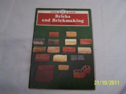 9780852635735: Bricks and Brickmaking (Shire album)