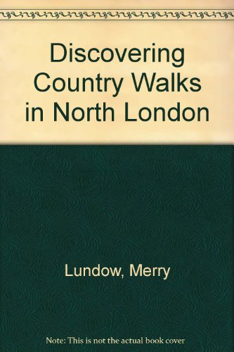 9780852635742: Discovering Country Walks in North London