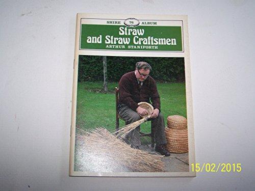 9780852635759: Straw and Straw Craftsmen (Shire Album, No 76)