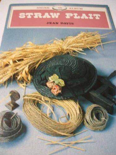9780852635803: Straw Plait (Shire album)
