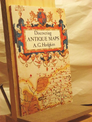 Discovering Antique Maps: Alan G. Hodgkiss