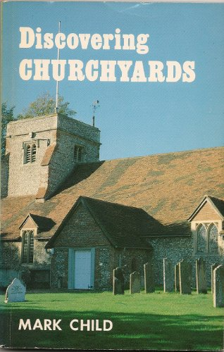 9780852636039: Churchyards (Discovering S.)